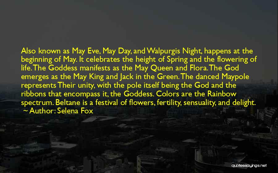 Life Sensuality Quotes By Selena Fox
