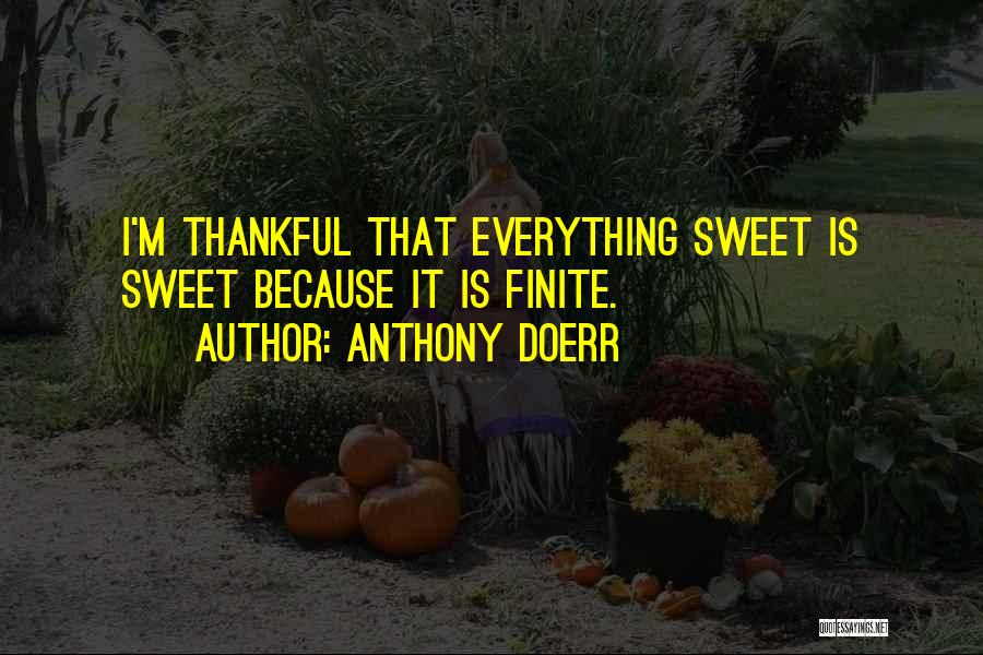 Life Short And Sweet Quotes By Anthony Doerr