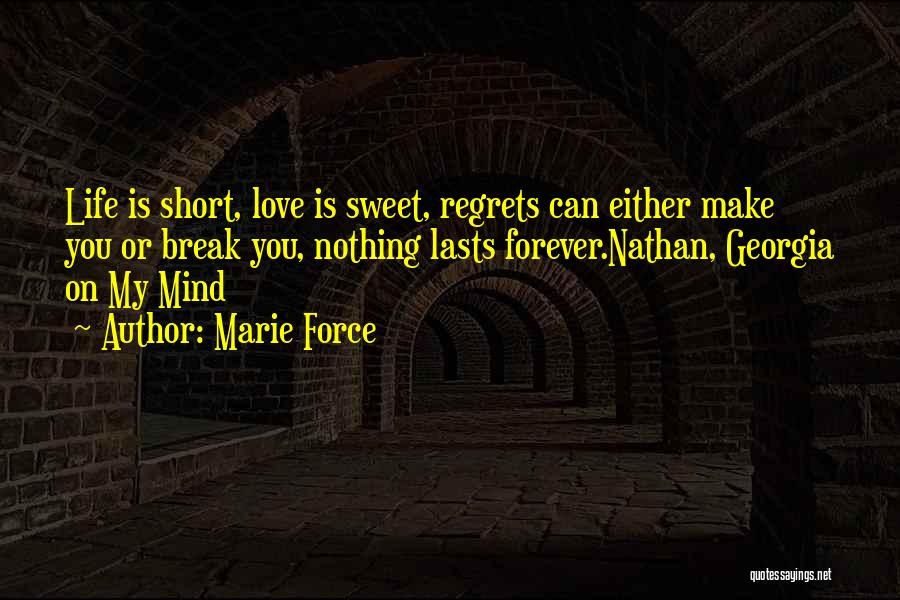 Life Short And Sweet Quotes By Marie Force
