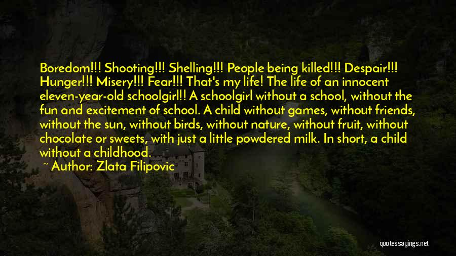 Life Short And Sweet Quotes By Zlata Filipovic