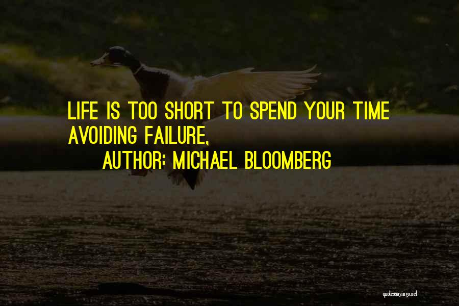Life Short Positive Quotes By Michael Bloomberg