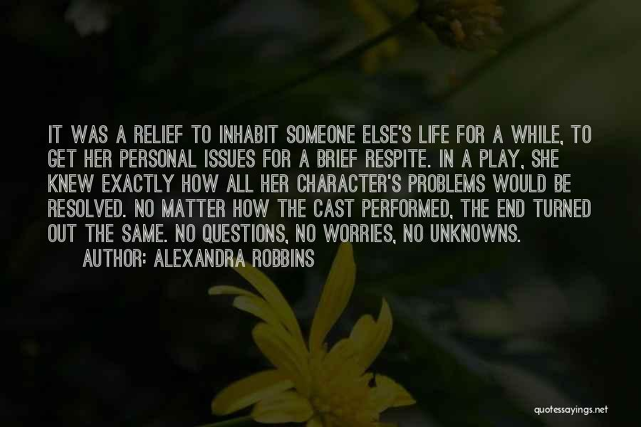 Life Shyness Quotes By Alexandra Robbins