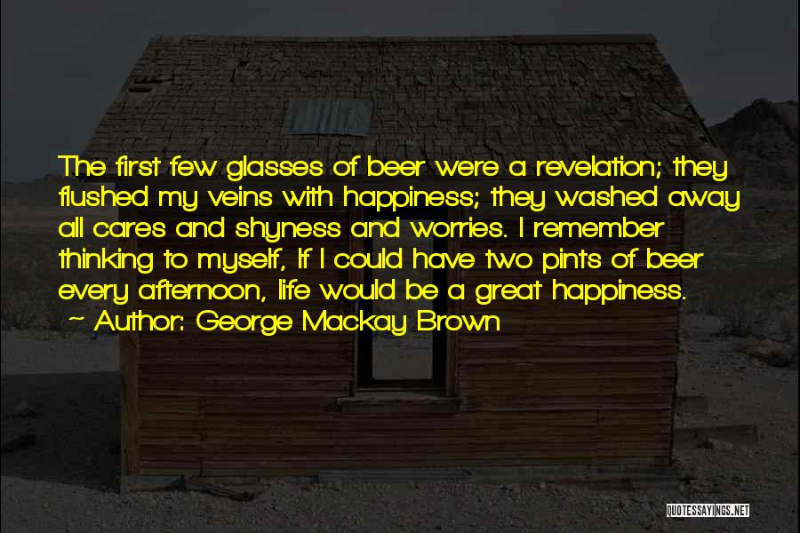 Life Shyness Quotes By George Mackay Brown