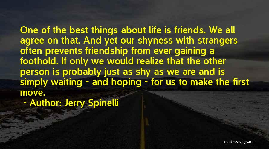 Life Shyness Quotes By Jerry Spinelli