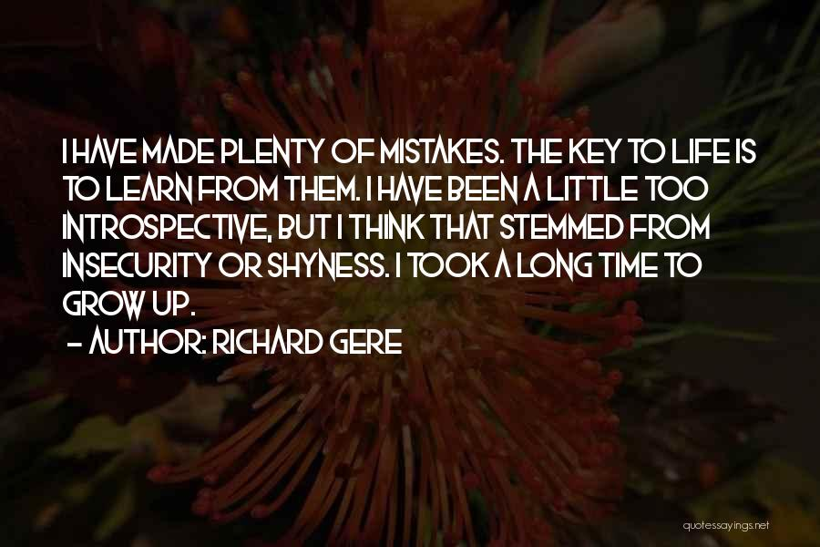 Life Shyness Quotes By Richard Gere