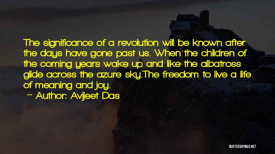 Life Significance Quotes By Avijeet Das