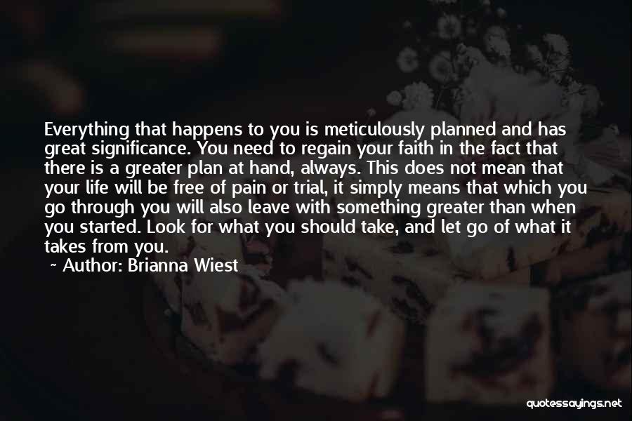 Life Significance Quotes By Brianna Wiest