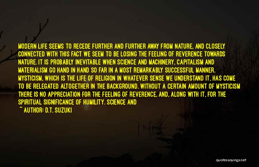 Life Significance Quotes By D.T. Suzuki