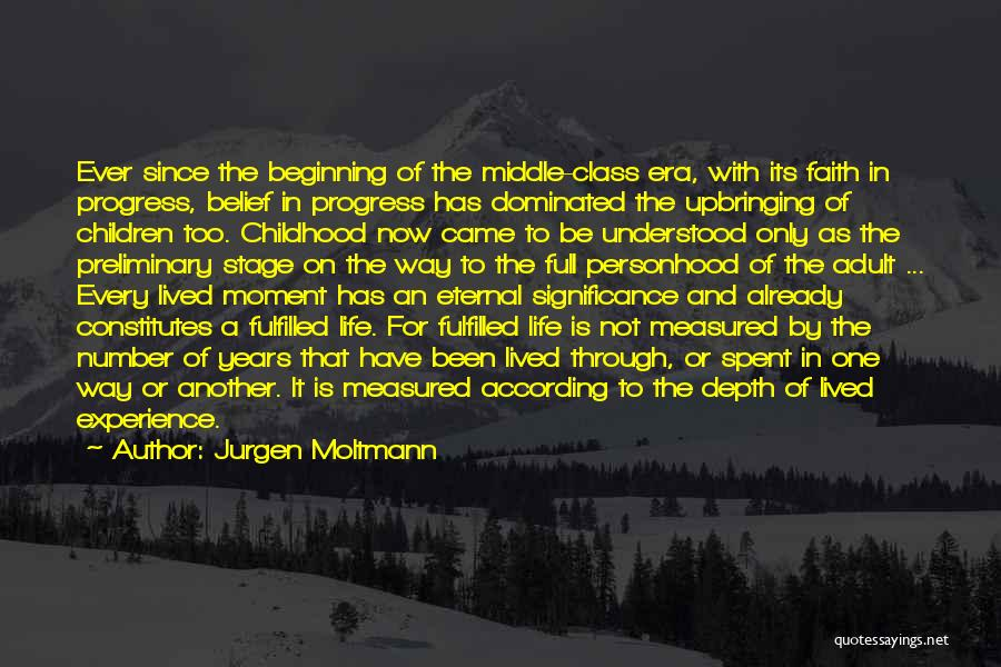Life Significance Quotes By Jurgen Moltmann