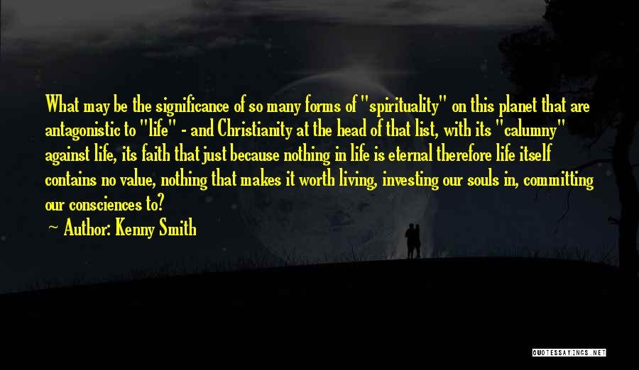Life Significance Quotes By Kenny Smith