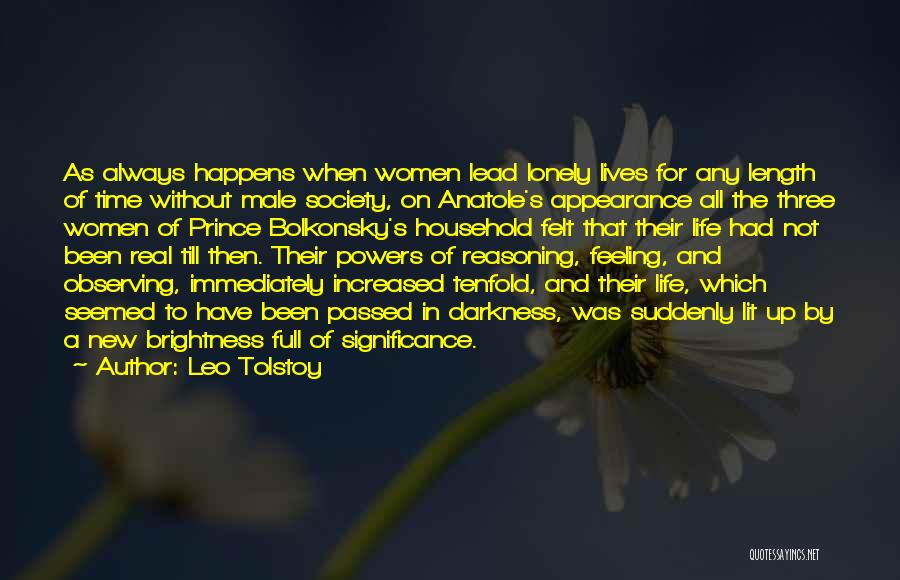 Life Significance Quotes By Leo Tolstoy