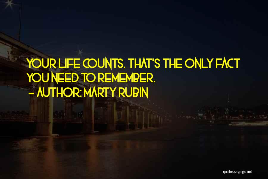 Life Significance Quotes By Marty Rubin