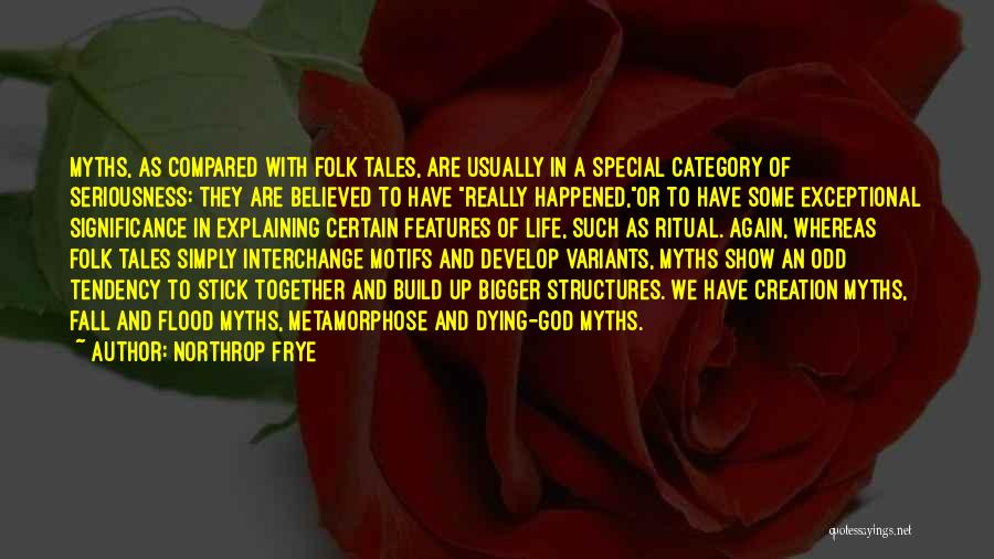 Life Significance Quotes By Northrop Frye