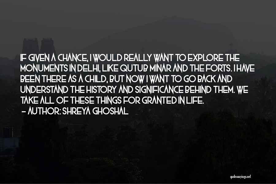 Life Significance Quotes By Shreya Ghoshal