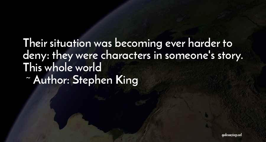 Life Significance Quotes By Stephen King