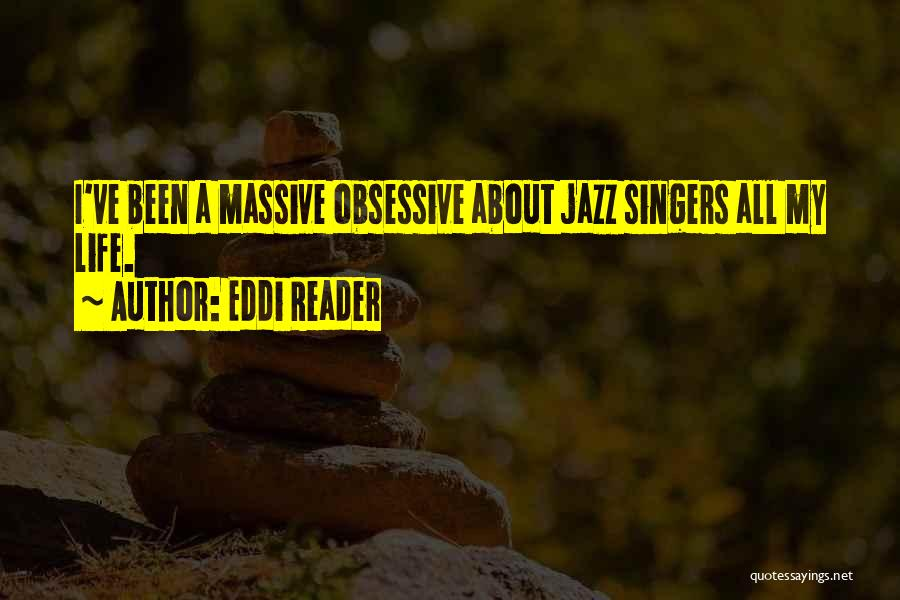 Life Singers Quotes By Eddi Reader
