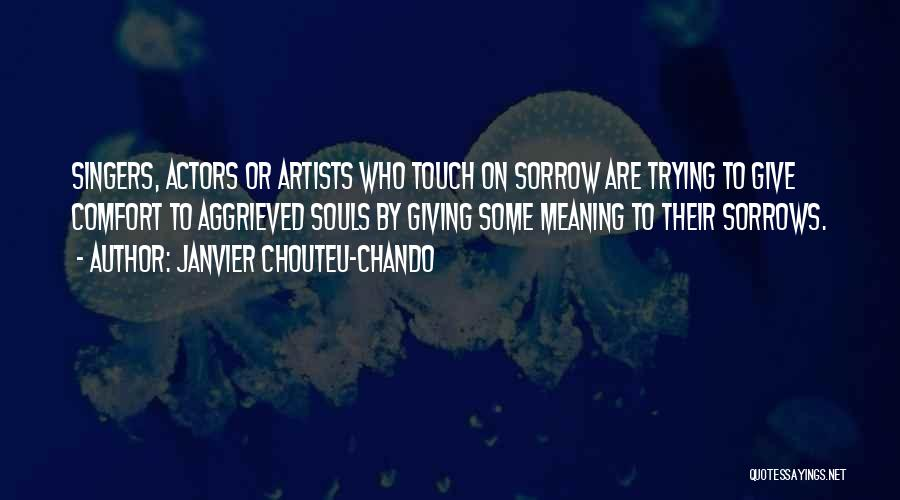 Life Singers Quotes By Janvier Chouteu-Chando