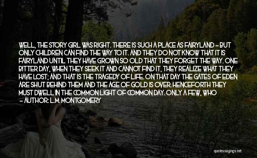 Life Singers Quotes By L.M. Montgomery
