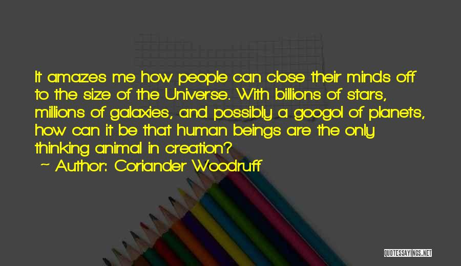 Life Size Quotes By Coriander Woodruff