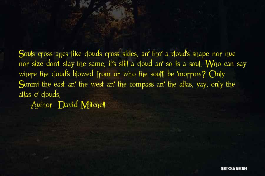 Life Size Quotes By David Mitchell