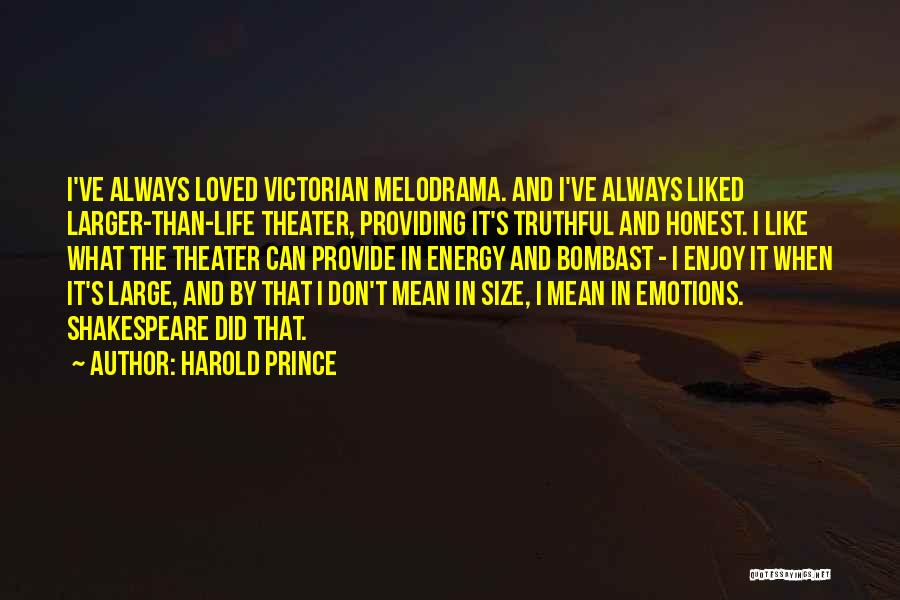 Life Size Quotes By Harold Prince
