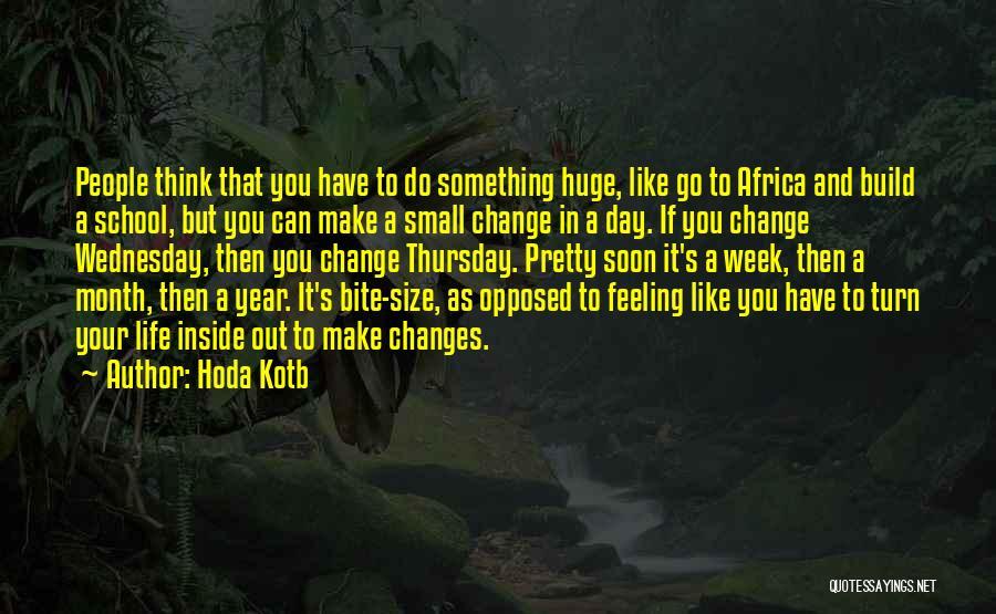 Life Size Quotes By Hoda Kotb