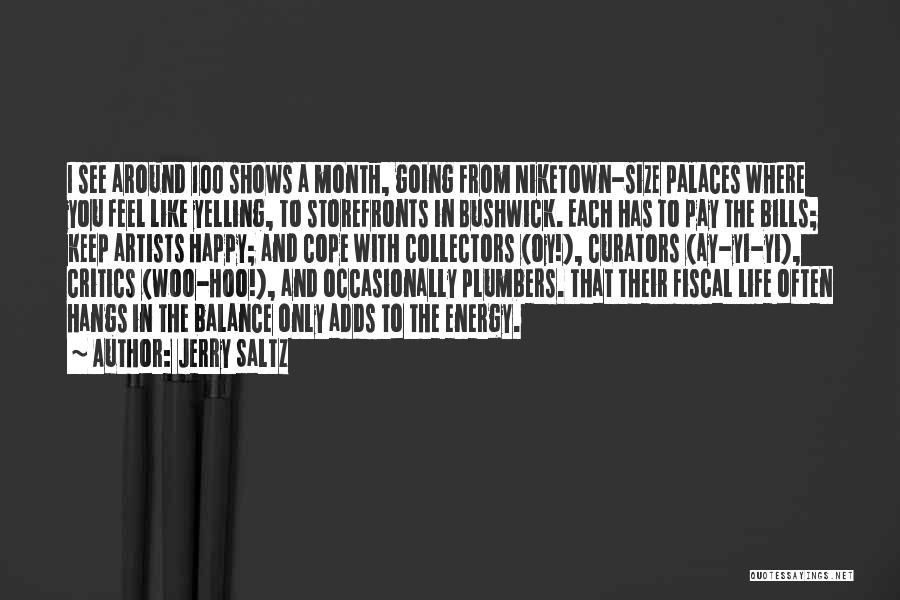 Life Size Quotes By Jerry Saltz