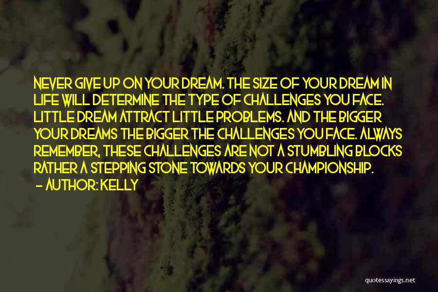 Life Size Quotes By Kelly