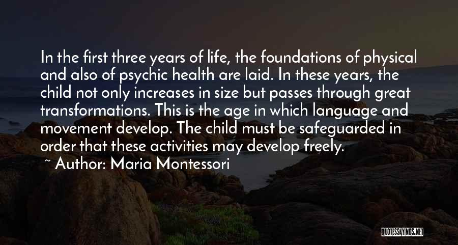Life Size Quotes By Maria Montessori