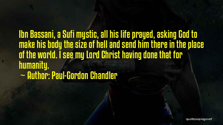 Life Size Quotes By Paul-Gordon Chandler