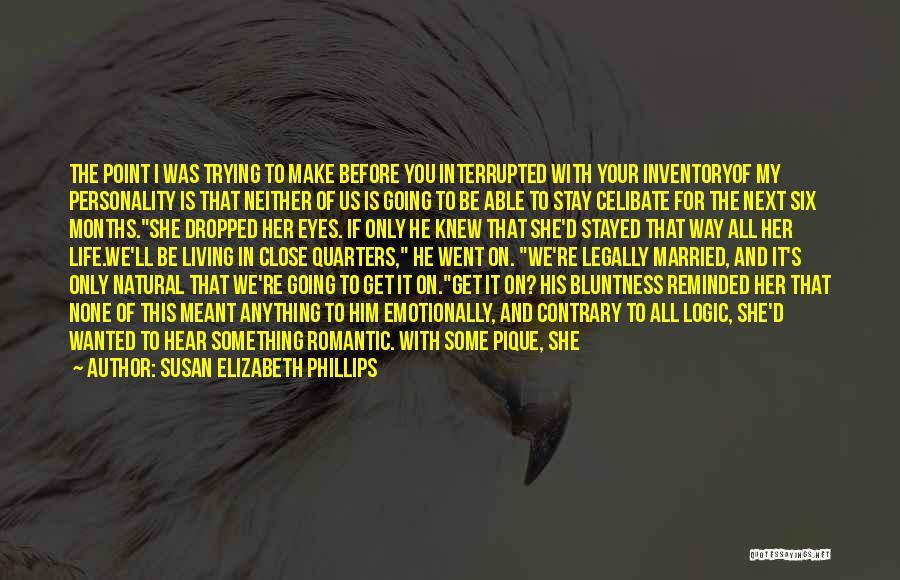 Life Size Quotes By Susan Elizabeth Phillips