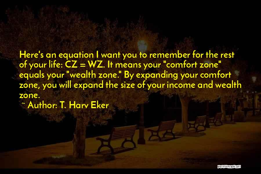 Life Size Quotes By T. Harv Eker