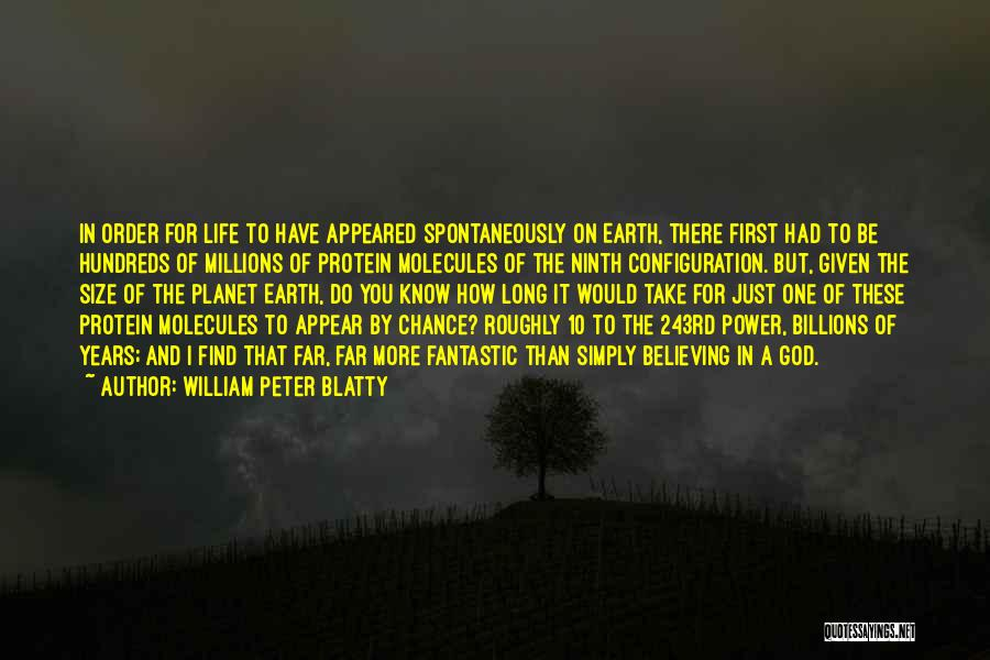 Life Size Quotes By William Peter Blatty