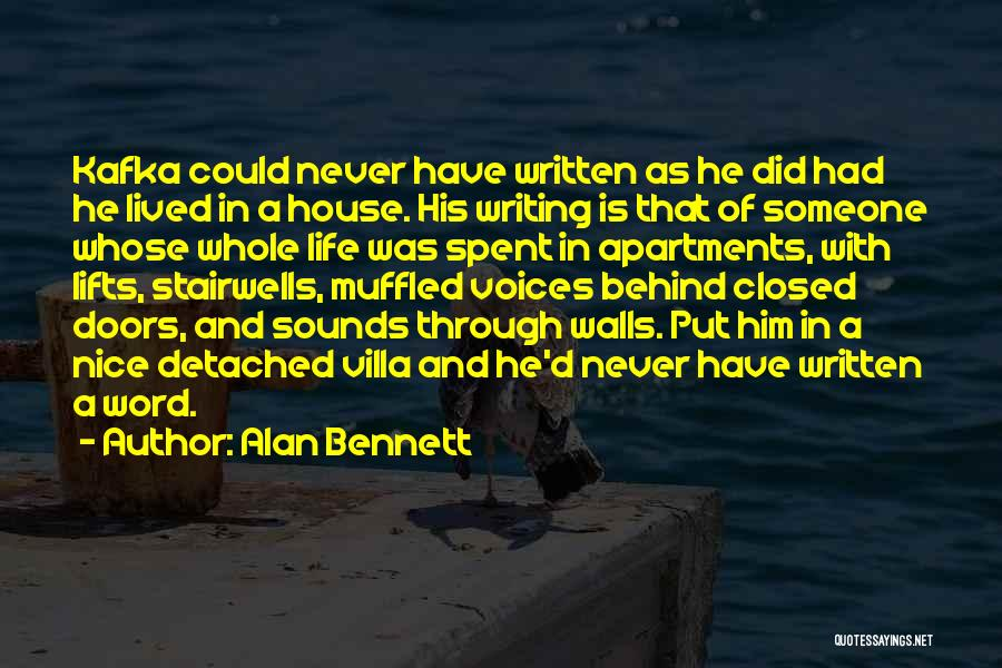 Life Spent With Someone Quotes By Alan Bennett