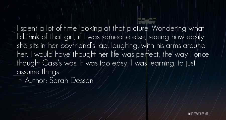 Life Spent With Someone Quotes By Sarah Dessen