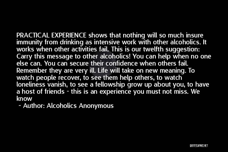 Life Suggestion Quotes By Alcoholics Anonymous