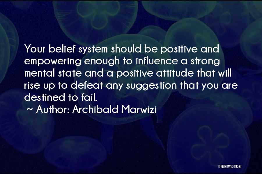 Life Suggestion Quotes By Archibald Marwizi