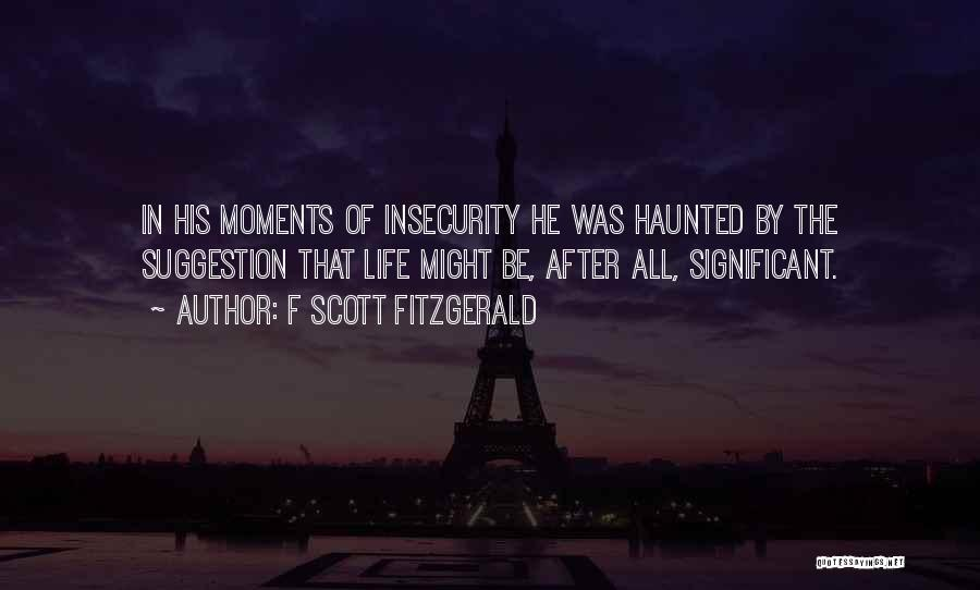 Life Suggestion Quotes By F Scott Fitzgerald