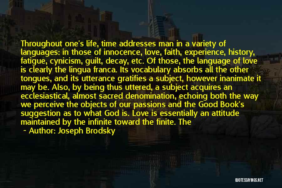 Life Suggestion Quotes By Joseph Brodsky