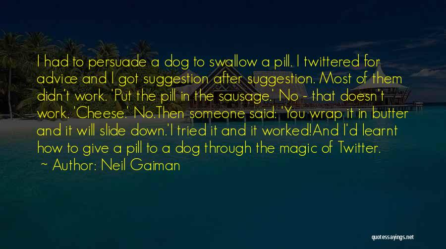 Life Suggestion Quotes By Neil Gaiman