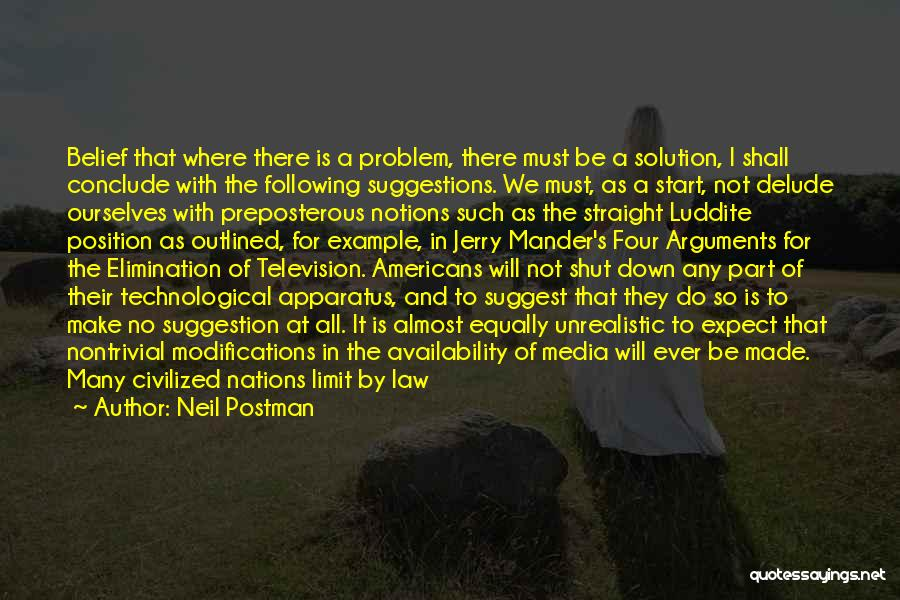 Life Suggestion Quotes By Neil Postman