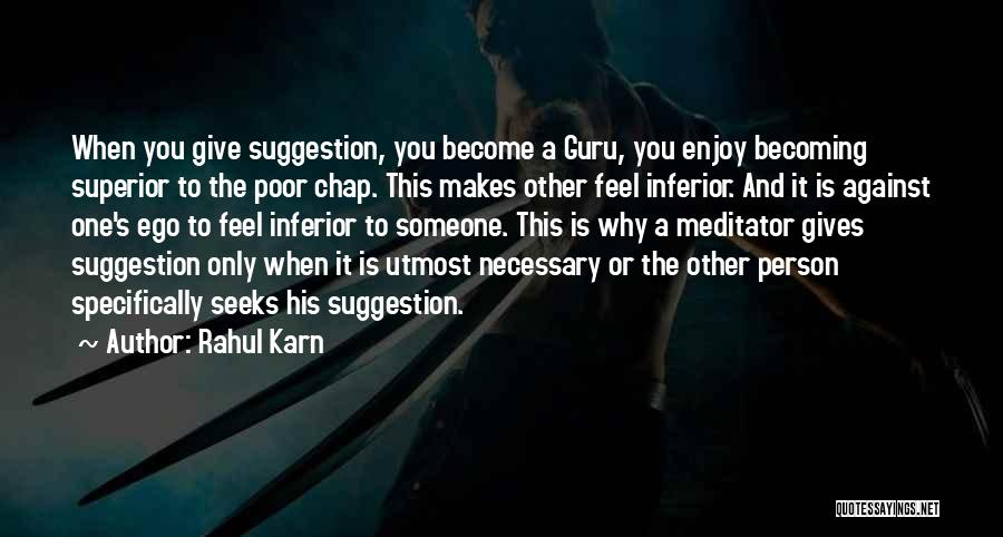 Life Suggestion Quotes By Rahul Karn