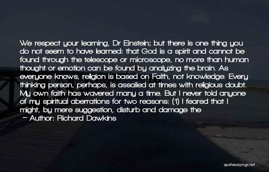 Life Suggestion Quotes By Richard Dawkins