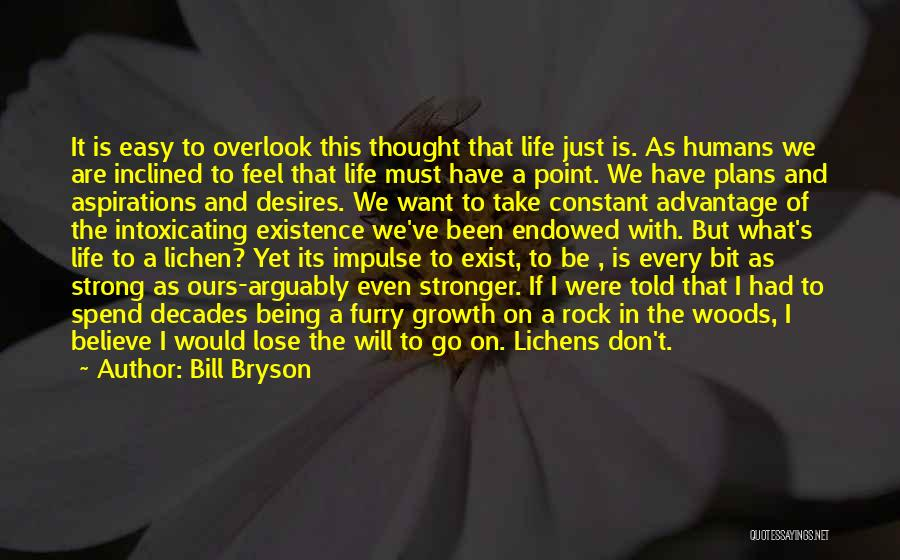 Life That Are Short Quotes By Bill Bryson