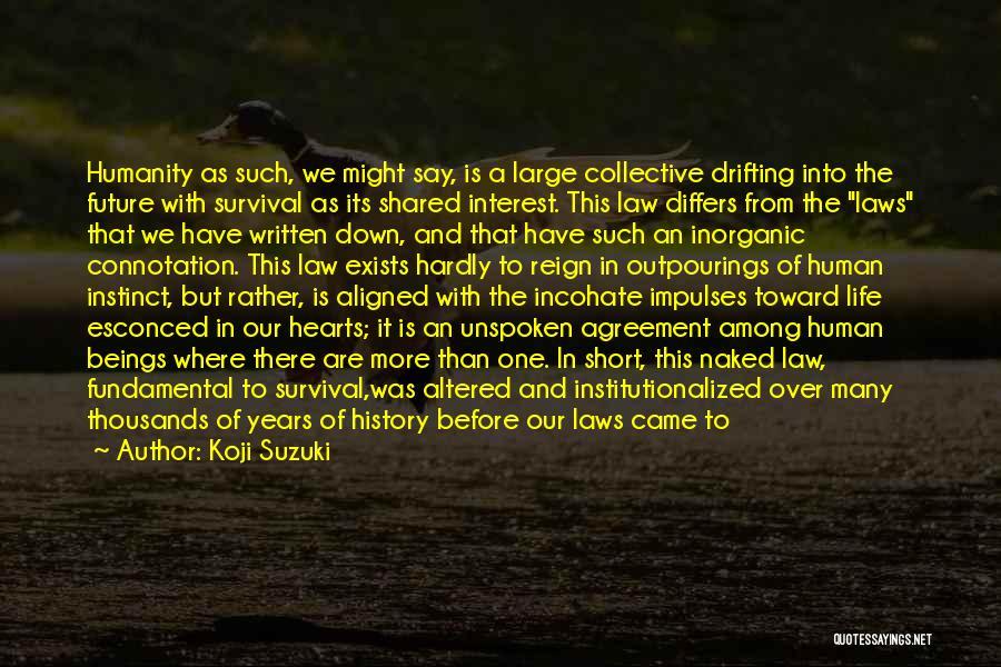 Life That Are Short Quotes By Koji Suzuki