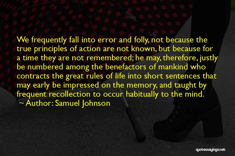 Life That Are Short Quotes By Samuel Johnson