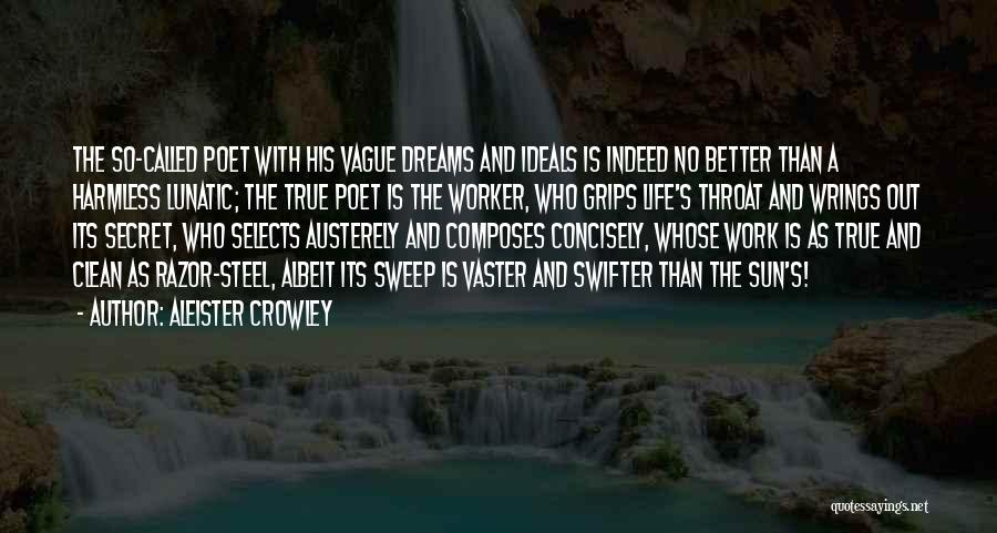Life The Secret Quotes By Aleister Crowley