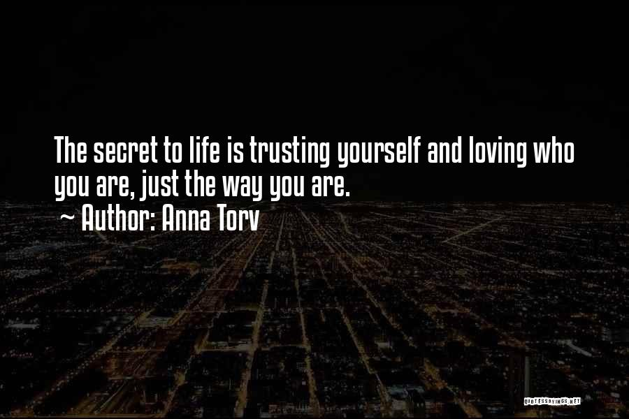 Life The Secret Quotes By Anna Torv