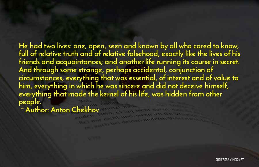 Life The Secret Quotes By Anton Chekhov