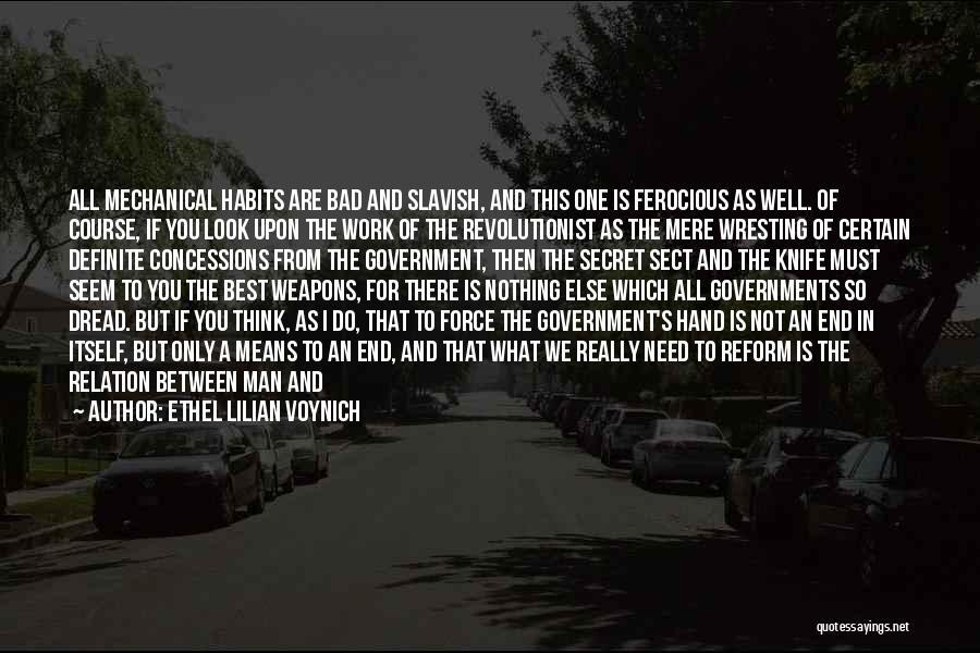 Life The Secret Quotes By Ethel Lilian Voynich